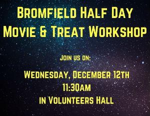 Bromfield Half Day Movie